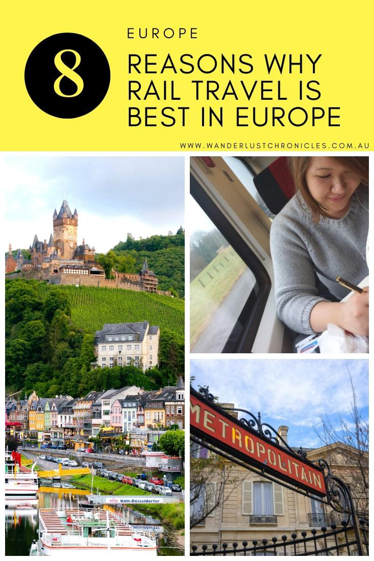 8 Reasons why rail travel is best in Europe with Rail Europe. Europe Rail travel is an essential experience and is the best way to see Europe
