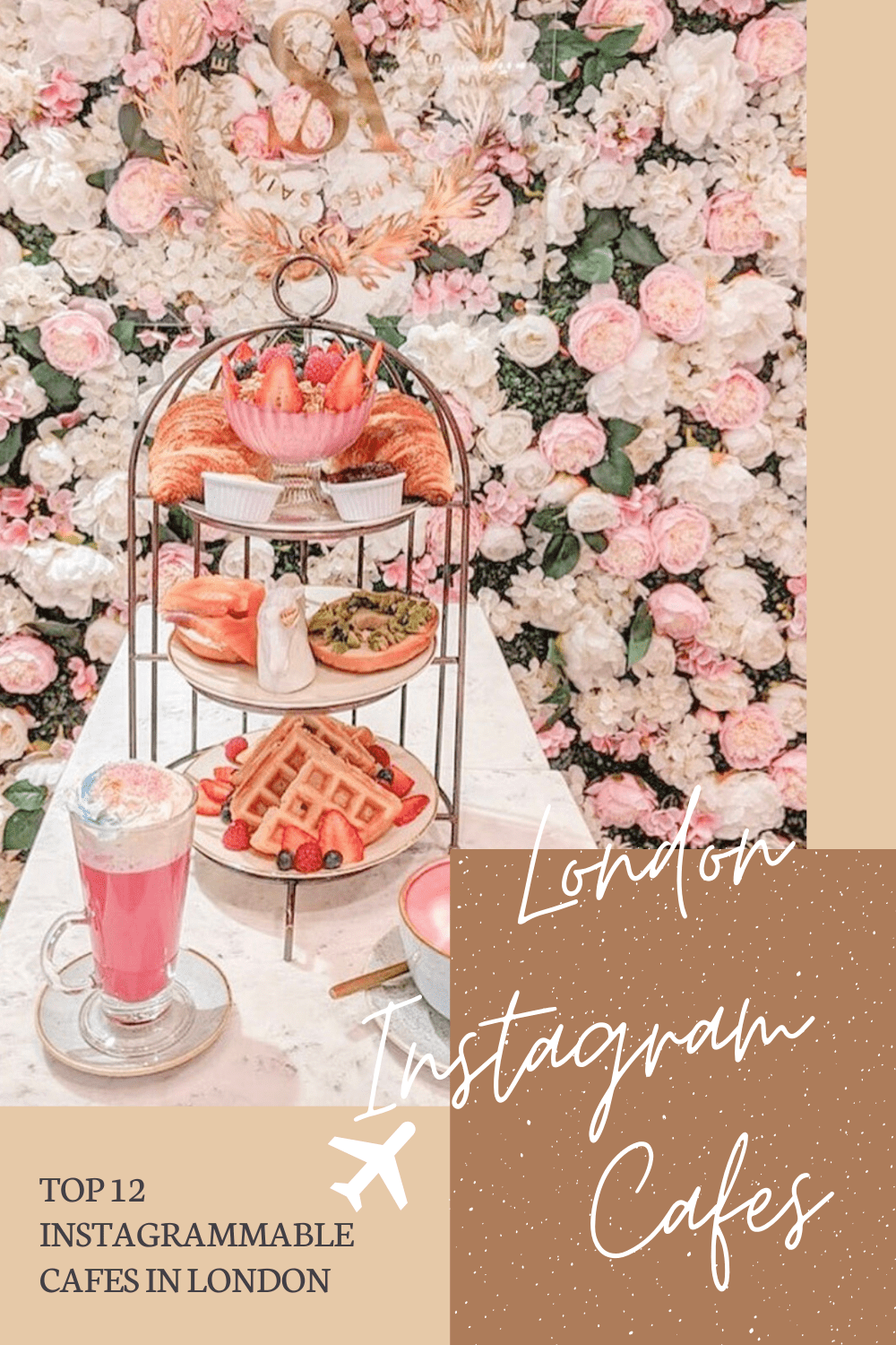 Instagrammable London Cafes